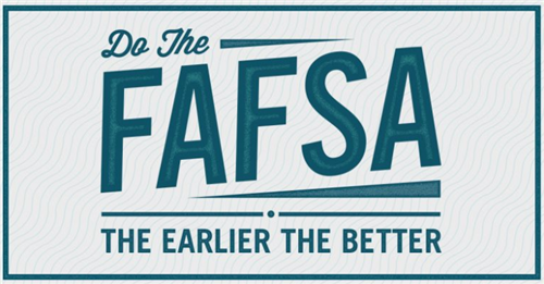 Do The FAFSA- The Earlier The Better